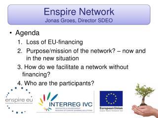 Enspire Network Jonas Groes,  Director  SDEO