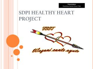 SDPI HEALTHY HEART  PROJECT
