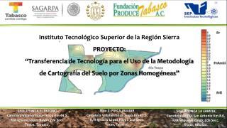 Sitio 1: FINCA EL RETOÑO Carretera Villahermosa-Teapa Km 44.5, R/A Ignacio López Rayón 2da Secc.