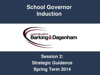 Session 2: Strategic Guidance Spring Term 2014