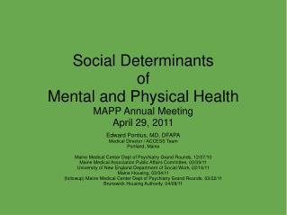 Social Determinants  of  Mental and Physical Health MAPP Annual Meeting April 29, 2011