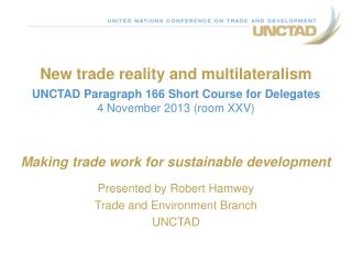 New trade reality and multilateralism
