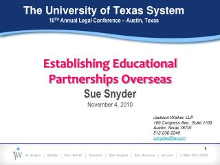 The University of Texas System 10 TH  Annual Legal Conference – Austin, Texas