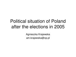 Political situation of Poland after the elections in 2005