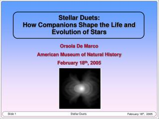 Stellar Duets:  How Companions Shape the Life and Evolution of Stars Orsola De Marco