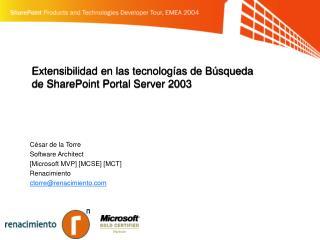 Extensibilidad en las tecnologías de Búsqueda de SharePoint Portal Server 2003