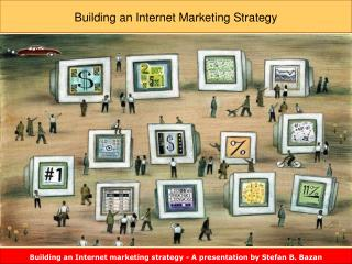 Building an Internet Marketing Strategy