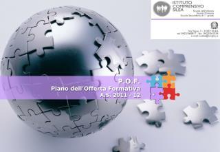 P.O.F. Piano dell�Offerta Formativa A.S. 2011 - 12