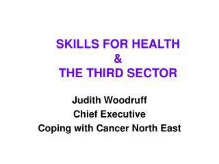 SKILLS FOR HEALTH  THE THIRD SECTOR