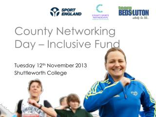 County Networking Day – Inclusive Fund