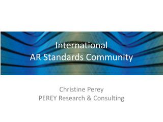 International  AR Standards Community