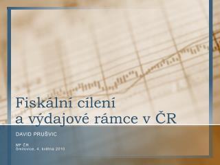 Fiskální cílení a výdajové rámce v ČR