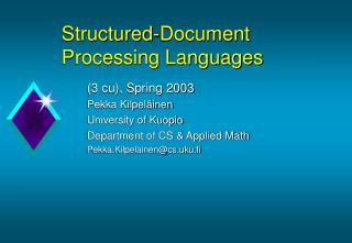 Structured -Document  Processing Languages