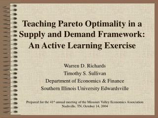 Teaching Pareto Optimality in a Supply and Demand Framework: An Active Learning Exercise
