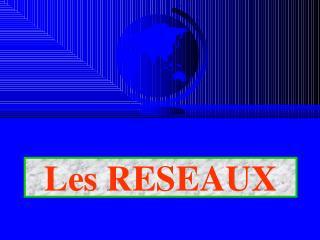 La SECURITE des SYSTEMES D'INFORMATION et des RESEAUX