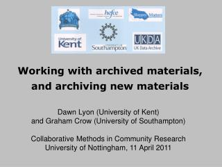 Working with archived materials, and archiving new materials