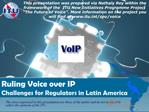 Ruling Voice over IP