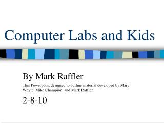 Computer Labs and Kids