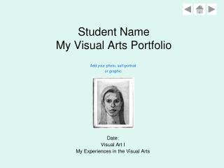 Student Name My Visual Arts Portfolio