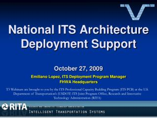National ITS Architecture Deployment Support October 27, 2009