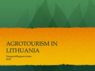 AGROTOURISM IN LITHUANIA