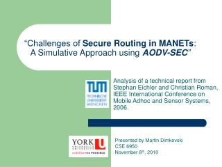 """Challenges of  Secure Routing in MANETs : A Simulative Approach using  AODV-SEC """