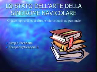 LO STATO DELL'ARTE DELLA SINDROME NAVICOLARE