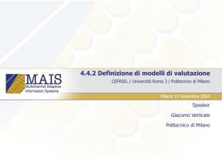 4.4.2 Definizione di modelli di valutazione