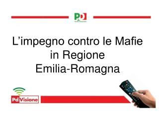 L'impegno contro le Mafie in Regione  Emilia-Romagna
