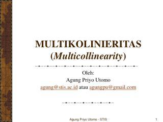 MULTIKOLINIERITAS ( Multicollinearity )