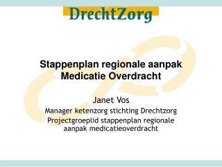 Stappenplan regionale aanpak Medicatie Overdracht