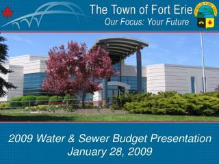 2009 Water & Sewer Budget Presentation January 28, 2009