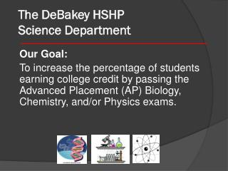 The DeBakey HSHP  Science Department
