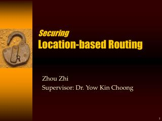 Securing Location-based Routing