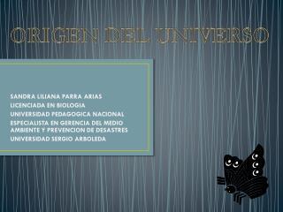 SANDRA LILIANA PARRA ARIAS LICENCIADA EN BIOLOGIA UNIVERSIDAD PEDAGOGICA NACIONAL