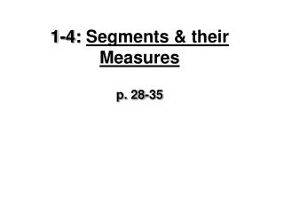 1-4:  Segments & their Measures
