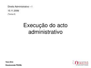 Execução do acto administrativo
