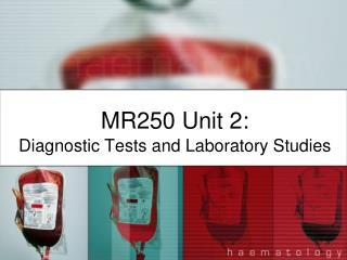MR250 Unit 2: