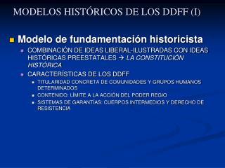 MODELOS HISTÓRICOS DE LOS DDFF (I)