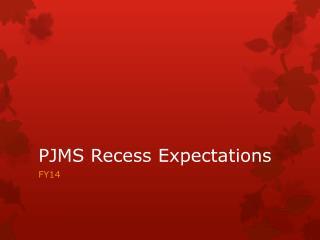 PJMS Recess Expectations