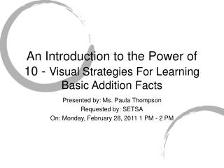 An Introduction to the Power of 10 - Visual Strategies For Learning Basic Addition Facts