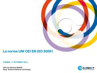 La norma UNI CEI EN ISO 50001
