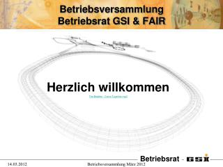 Betriebsversammlung Betriebsrat GSI & FAIR