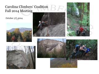 Carolina Climbers '  Coalition  Fall 2014 Meeting