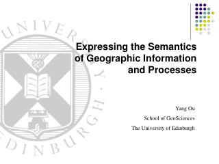 Yang Ou School of GeoSciences The University of Edinburgh