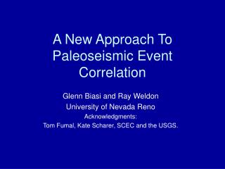 A New Approach To Paleoseismic Event Correlation