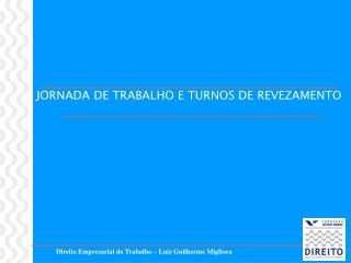 Direito Empresarial do Trabalho – Luiz Guilherme Migliora