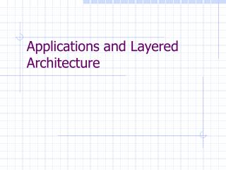 Applications and Layered Architecture