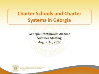 Charter Schools and Charter Systems in Georgia