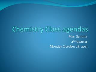 Chemistry Class agendas